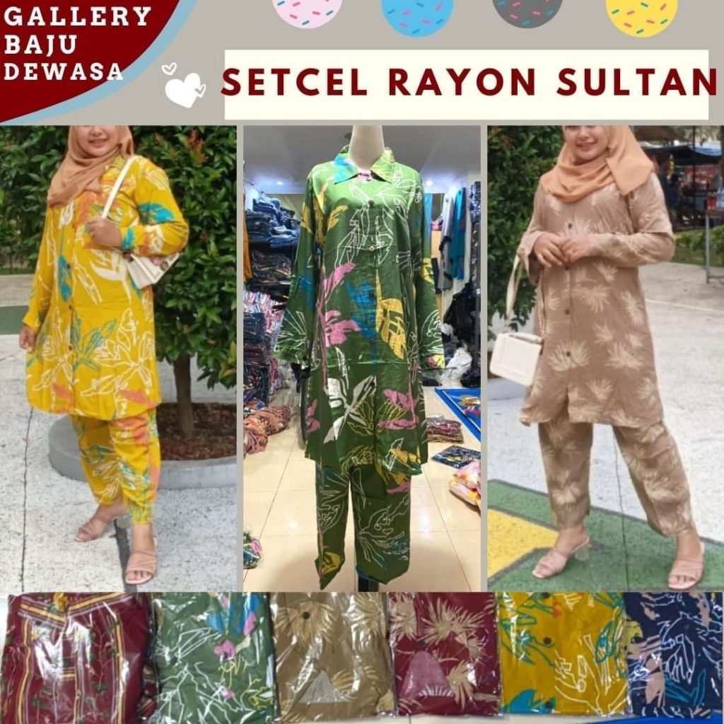 PUSAT GROSIR PAKAIAN MURAH CIMAHI BANDUNG Pabrik Setelan Sultan Rayon di Bandung Rp 84000